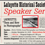 "Upcoming Speaker Series: Lafayette: ""Then and Now in Photographs"""