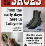 What's New: Come See Our OLD SHOES Display!